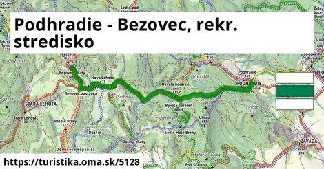 Podhradie - Bezovec, rekr. stredisko