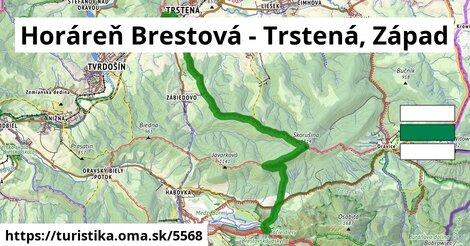 Horáreň Brestová - Trstená, Západ