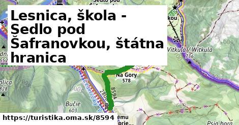 Lesnica, škola - Sedlo pod Šafranovkou, štátna hranica
