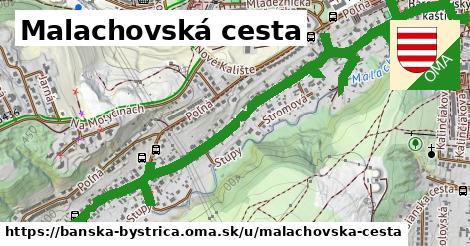 ilustrácia k Malachovská cesta, Banská Bystrica - 2,1km