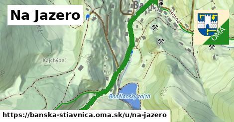 ilustrácia k Na Jazero, Banská Štiavnica - 530m
