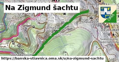 ilustračný obrázok k Na Zigmund šachtu, Banská Štiavnica