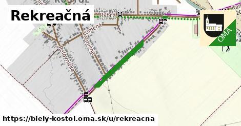 ilustrácia k Rekreačná, Biely Kostol - 420m