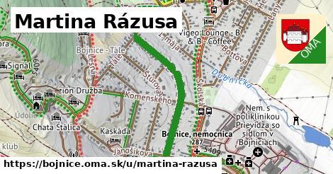 Martina Rázusa, Bojnice