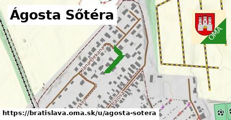 Ágosta Sőtéra, Bratislava