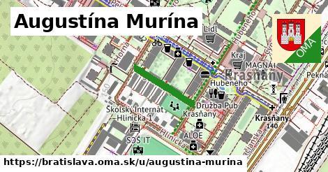 Augustína Murína, Bratislava