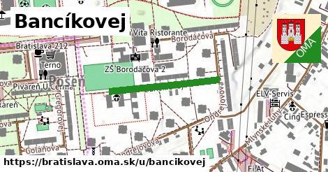 Bancíkovej, Bratislava
