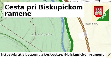 Cesta pri Biskupickom ramene, Bratislava