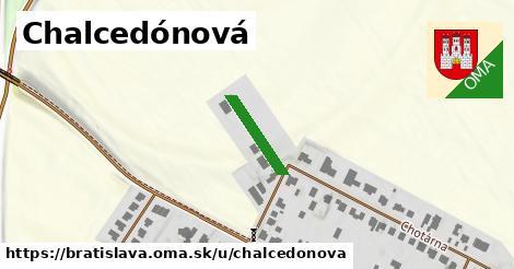 Chalcedónová, Bratislava