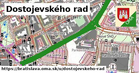 Dostojevského rad, Bratislava