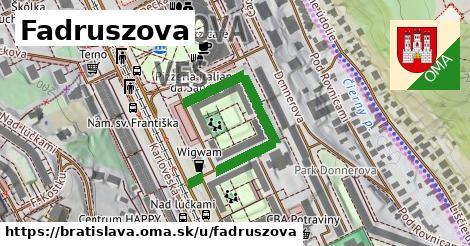 Fadruszova, Bratislava