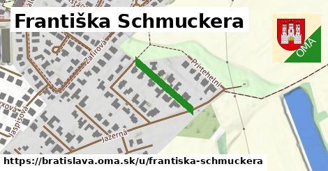 Františka Schmuckera, Bratislava