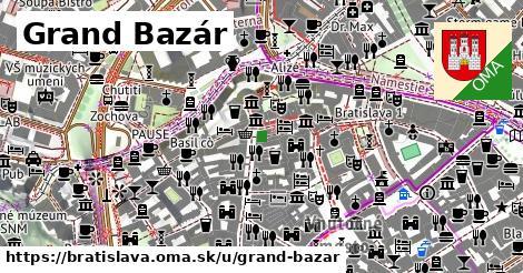 Grand Bazár, Bratislava
