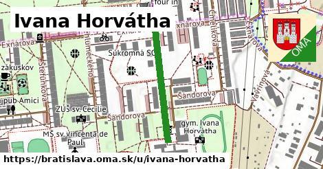 Ivana Horvátha, Bratislava