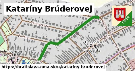 Kataríny Brúderovej, Bratislava
