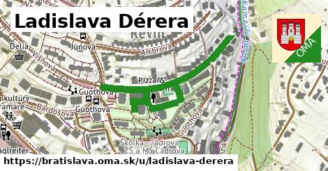 Ladislava Dérera, Bratislava