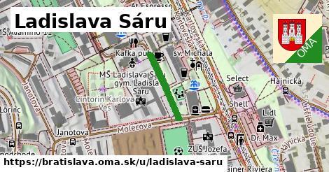 Ladislava Sáru, Bratislava