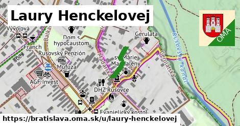 Laury Henckelovej, Bratislava