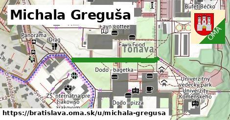 Michala Greguša, Bratislava