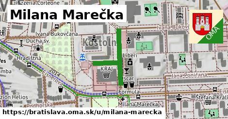 Milana Marečka, Bratislava