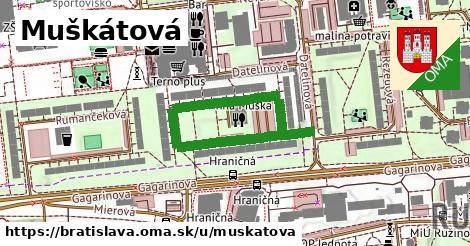 Muškátová, Bratislava