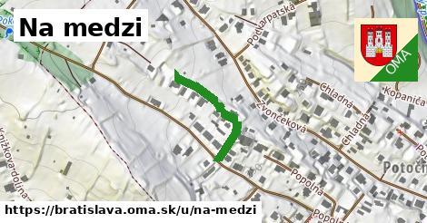 Na medzi, Bratislava