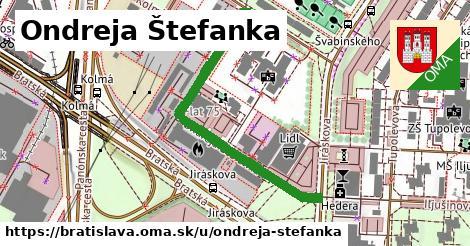 Ondreja Štefanka, Bratislava