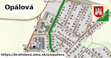 Opálová, Bratislava