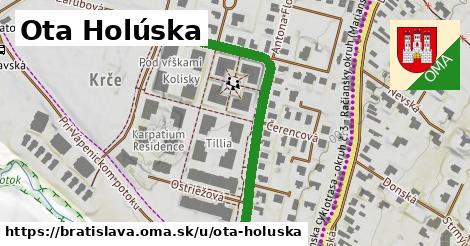 Ota Holúska, Bratislava