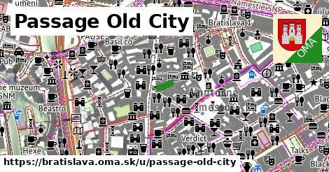Passage Old City, Bratislava