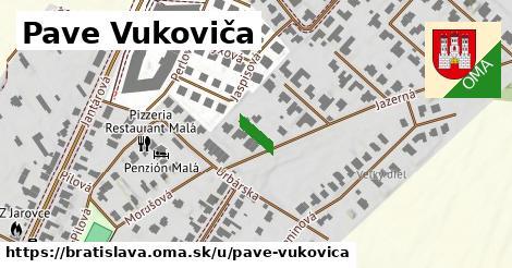 Pave Vukoviča, Bratislava
