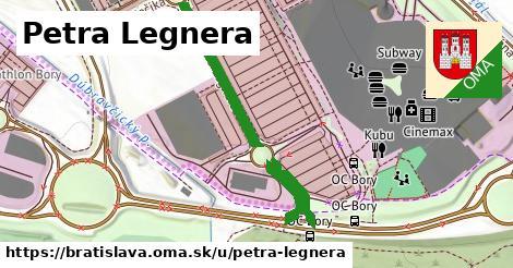 Petra Legnera, Bratislava