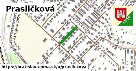 Prasličková, Bratislava