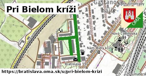 Pri Bielom kríži, Bratislava