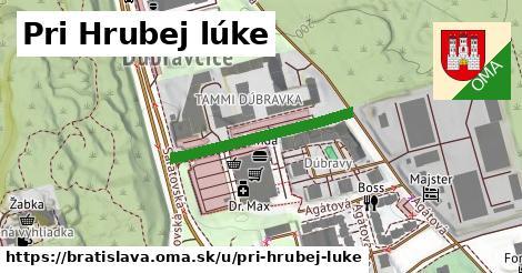 Pri Hrubej lúke, Bratislava