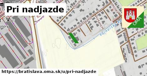 Pri nadjazde, Bratislava