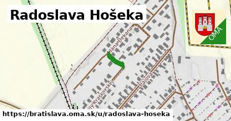 Radoslava Hošeka, Bratislava