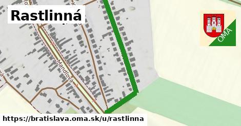 Rastlinná, Bratislava