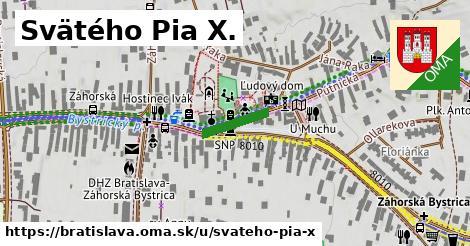 Svätého Pia X., Bratislava