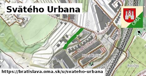 Svätého Urbana, Bratislava