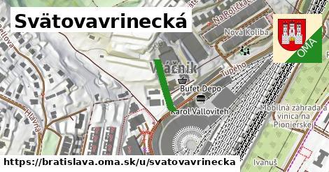 Svätovavrinecká, Bratislava