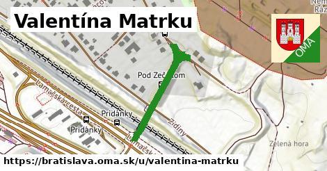 Valentína Matrku, Bratislava