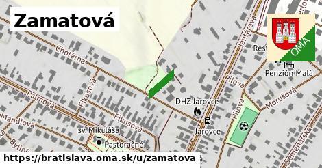 Zamatová, Bratislava
