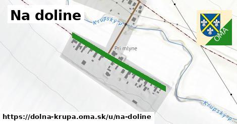 ilustrácia k Na doline, Dolná Krupá - 340m