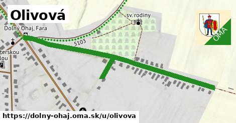 ilustrácia k Olivová, Dolný Ohaj - 0,70km