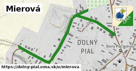 ilustrácia k Mierová, Dolný Pial - 241m