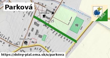 ilustrácia k Parková, Dolný Pial - 338m