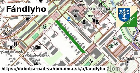 ilustrácia k Fándlyho, Dubnica nad Váhom - 222m