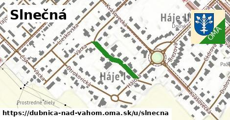 ilustrácia k Slnečná, Dubnica nad Váhom - 238m