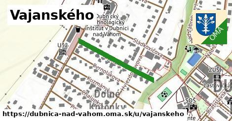 Vajanského, Dubnica nad Váhom